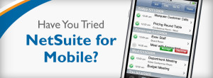 Have you tried NetSuite for Mobile?