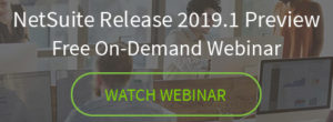 NetSuite Release 2019.1 Preview