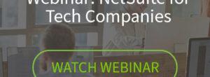 Webinar Video: NetSuite for Tech Companies